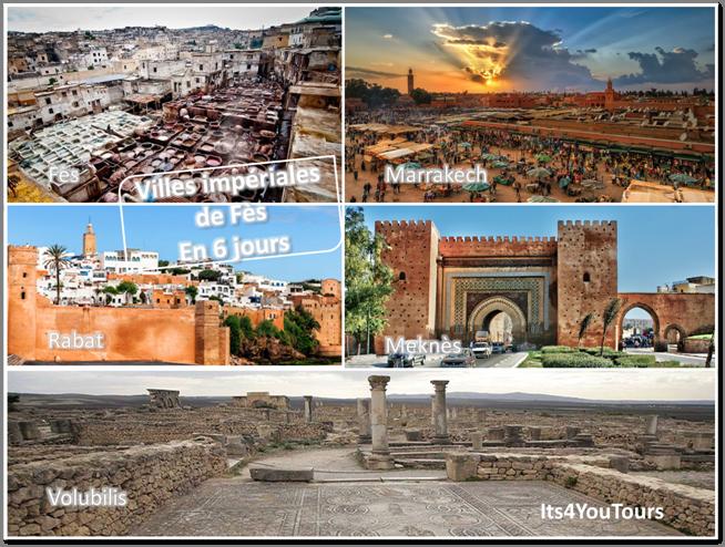 voyage maroc villes imperiales