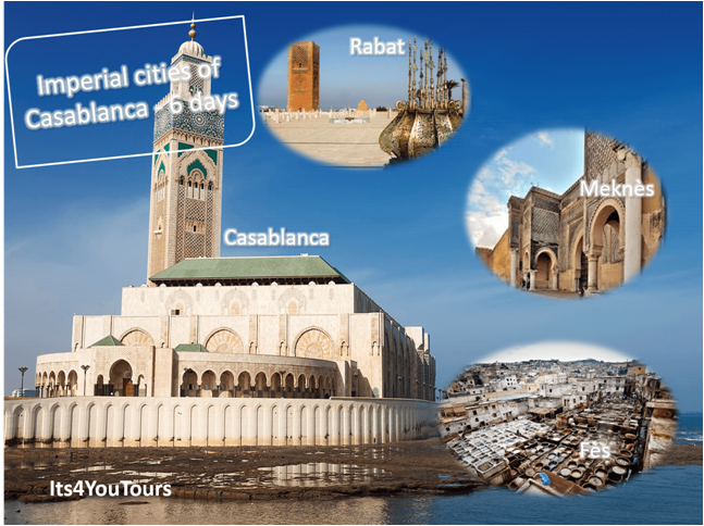 Casablanca Imperial Cities Tours in 6 days